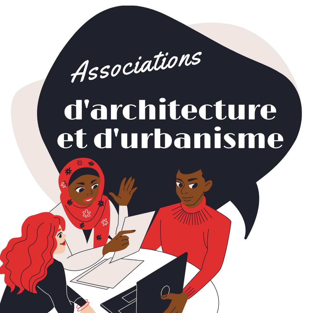Associations d'architecture et d'urbanisme
