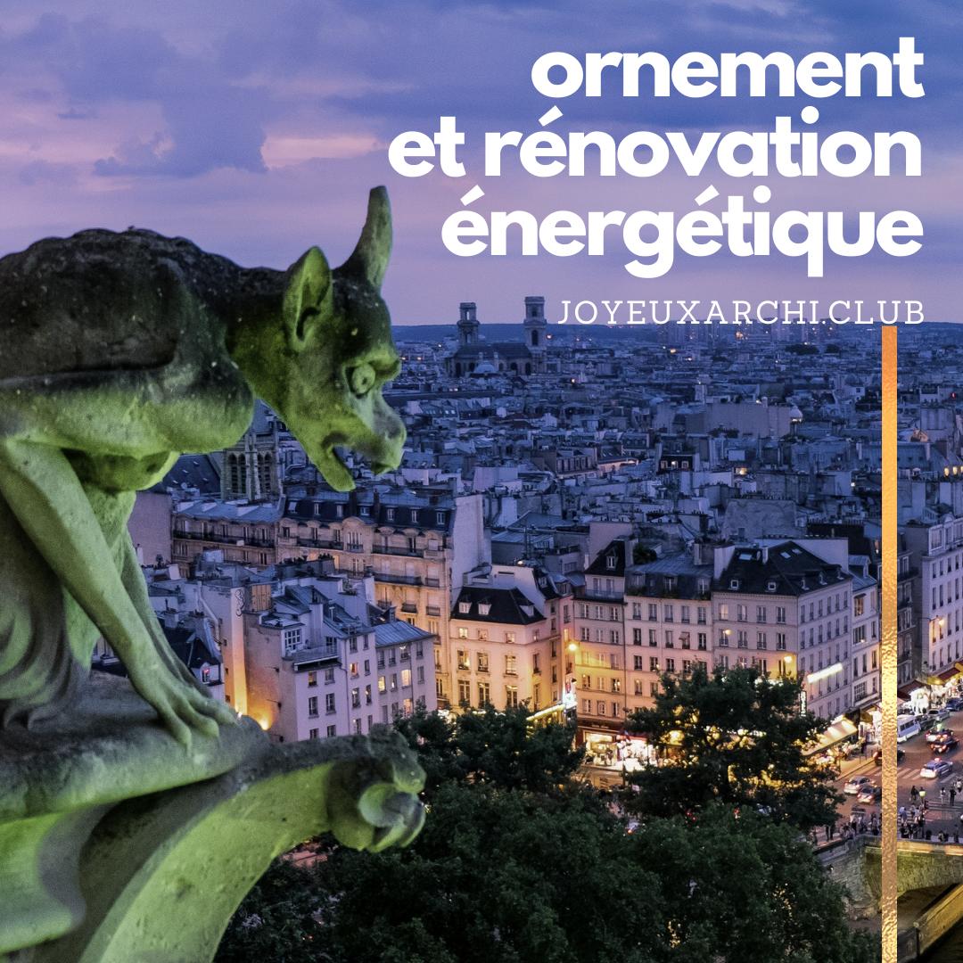 CLIMARCHI #2 – Ornement et rénovation énergétique